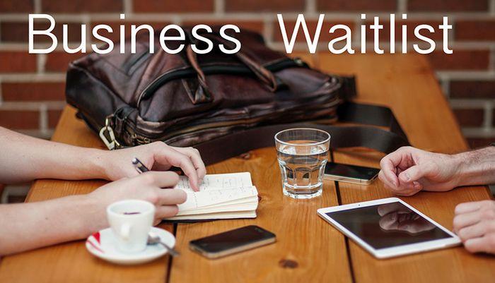 Business Waitlist