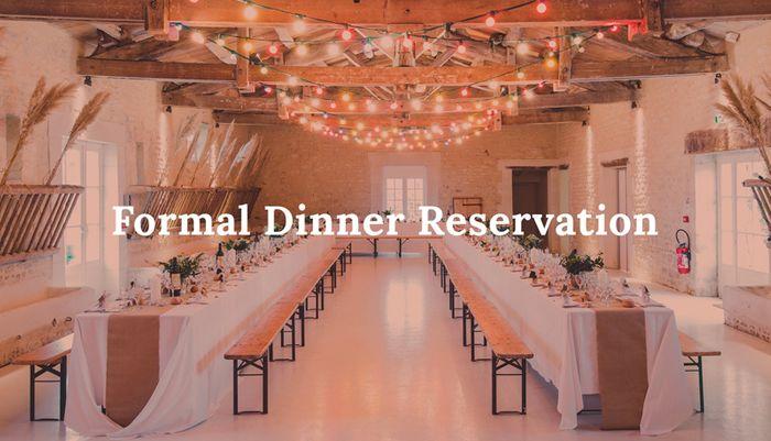 Formal Dinner Reservation